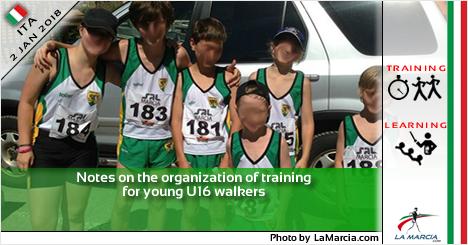 Cenni sull'organizzazione dell'allenamento per i giovani marciatori U16