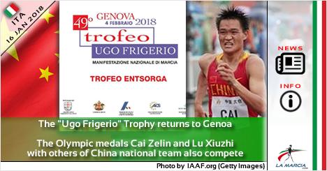 """Il Trofeo """"Ugo Frigerio"""" torna a Genova. In gara anche le medaglie Olimpiche Cai Zelin e Lu Xiuzhi"""