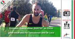 """Grosseto, Rubino show: 2h30'50"""" sui 35Km. Buon risultato anche per Tontodonati e De Luca"""