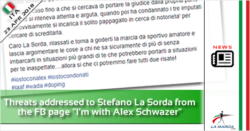 "Threats addressed to Stefano La Sorda from the FB page ""I'm with Alex"" (Schwazer)"