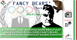 Schwazer case: investigations about IAAF emails stolen by Fancy Bears, involves italian journalist Nando Sanvito?