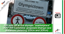 "Racewalking sold off at the olympic ""marketplace"". IAAF RW Committe proposes change race distances (deleting 50Km and 20Km)"